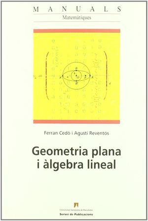 GEOMETRIA PLANA I ÀLGEBRA LINEAL