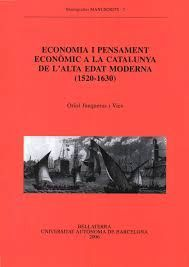 ECONOMIA I PENSAMENT ECONOMIC A LA CATALUNYA DE L'ALTA EDAT MODERNA (1520-1630)