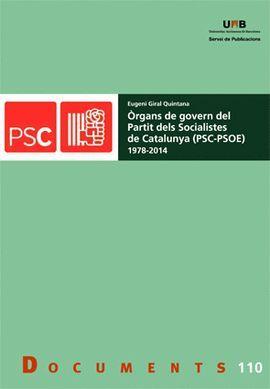ÒRGANS DE GOVERN DEL PARTIT DELS SOCIALISTES DE CATALUNYA (PSC-PSOE) (1978?2014)