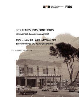 DOS TEMPS, DOS CONTEXTOS