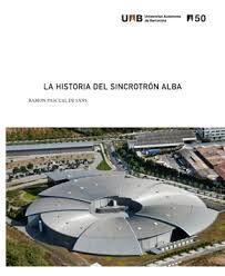 HISTORIA DEL SINCROTRÓN ALBA, LA