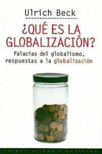 QUE ES LA GLOBALIZACION?