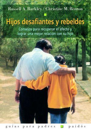 HIJOS DESAFIANTES Y REBELDES