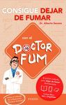 CONSIGUE DEJAR DE FUMAR CON EL DR. FUM