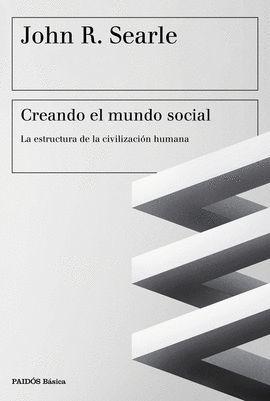 CREANDO EL MUNDO SOCIAL