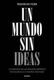 MUNDO SIN IDEAS, UN