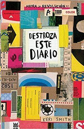 DESTROZA ESTE DIARIO ( A TODO COLOR )