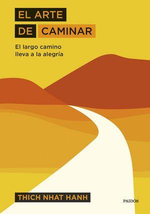 ARTE DE CAMINAR, EL