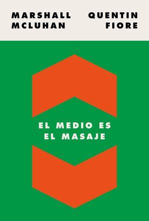 MEDIO ES EL MASAJE, EL