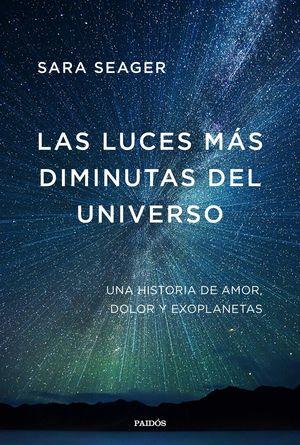 LUCES MÁS DIMINUTAS DEL UNIVERSO, LAS