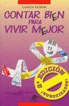 CONTAR BIEN PARA VIVIR MEJOR (2ª EDICION)