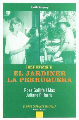 JARDINER, EL. LA PERRUQUERA