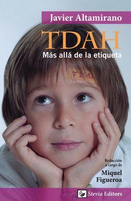 TDAH: MÁS ALLÁ DE LA ETIQUETA