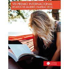 VIII PREMIO INTERNACIONAL. RELATOS DE MUJERES VIAJERAS