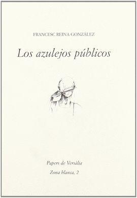 AZULEJOS PUBLICOS, LOS