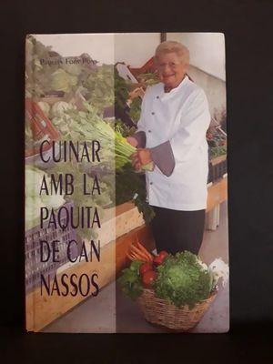 CUINAR AMB LA PAQUITA DE CAN NASSOS