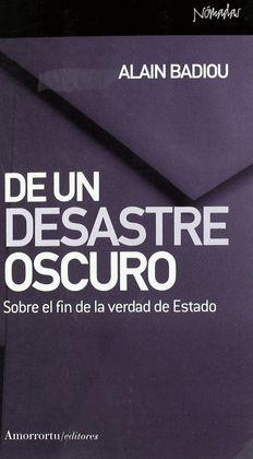 DE UN DESASTRE OSCURO SOBRE EL FIN DE LA VERDAD DE ESTADO
