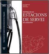 HISTORIA DE LES ESTACIONS DE SERVEI DE CATALUNYA