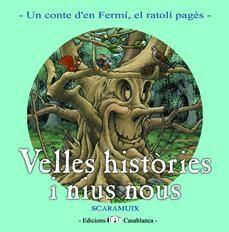 VELLES HISTORIES I NIUS NOUS  ( MARÇ )