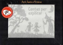 CONTES PER EXPLICAR - PETIT TEATRE D'OMBRES