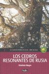 CEDROS RESONANTES DE RUSIA, LOS