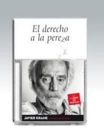 DIEZ ÚLTIMAS, LAS. EL DERECHO A LA PEREZA, LAS (LIBRO+ CD)