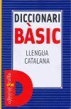 DICCIONARI BASIC. LLENGUA CATALANA