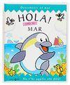 HOLA! VINE AL MAR DESCOBREIX EL MAR