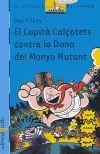 CAPITA CALÇOTETS CONTRA LA DONA DEL MONYO MUTANT, EL