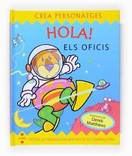 HOLA! ELS OFICIS