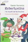 ROBERLUXTINA I LA REUNIÓ DE LES BRUIXES