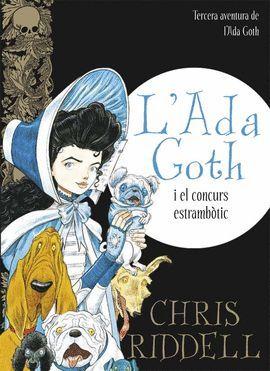 ADA GOTH I EL CONCURS ESTRAMBÒTIC, L'