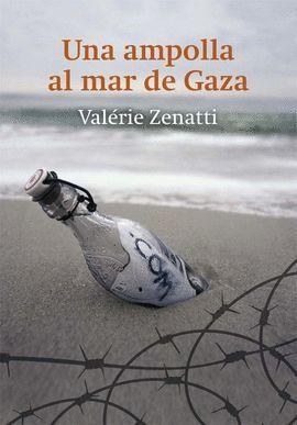 AMPOLLA AL MAR DE GAZA, UNA