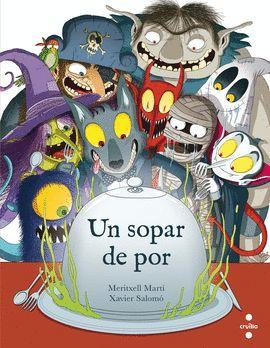 SOPAR DE POR, UN