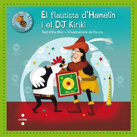 FLAUTISTA D'HAMELÍN I EL DJ KIRIKI, EL