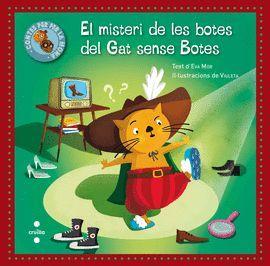 MISTERI DE LES BOTES DEL GAT SENSE BOTES, EL