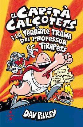 CAPITÀ CALÇOTETS I LA TERRIBLE TRAMA DEL PROFESSOR TIRAPETS, EL