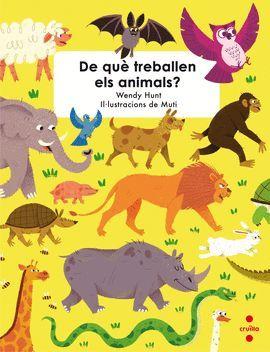 DE QUÈ TREBALLEN ELS ANIMALS?