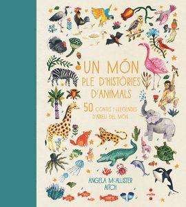 MÓN PLE D'HISTÒRIES D'ANIMALS, UN