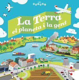 TERRA, EL PLANETA I LA GENT, LA