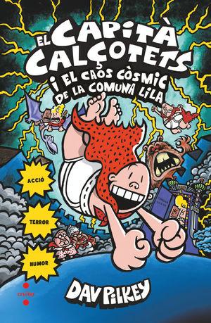 CAPITÀ CALÇOTETS I EL CAOS CÒSMIC DE LA COMUNA LILA, EL
