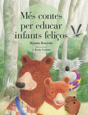 MÉS CONTES PER EDUCAR INFANTS FELICOS