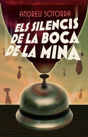 SILENCIS DE LA BOCA DE MINA, ELS