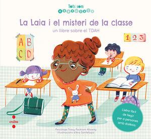 LAIA I EL MISTERI DE LA CLASSE, LA