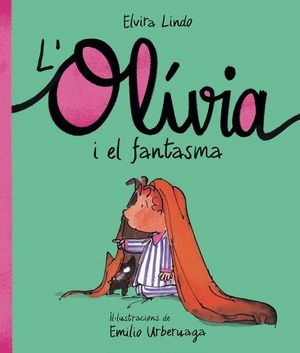 OLIVIA I EL FANTASMA, L'