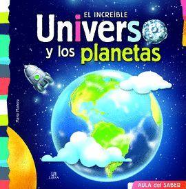 INCREÍBLE UNIVERSO Y LOS PLANETAS, EL