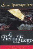 TIERRA DEL FUEGO, LA