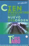 CIEN PREGUNTAS SOBRE EL NUEVO DESORDEN (3ª EDICION)