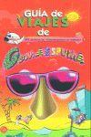 GUIA DE VIAJES DE GOMAESPUMA 40 DESTINOS DE