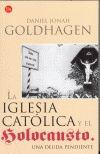 IGLESIA CATOLICA Y EL HOLOCAUSTO, LA UNA DEUDA PENDIENTE